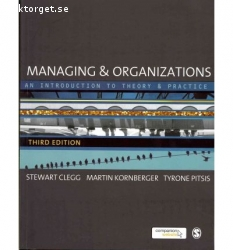 Managing and Organizations – an Introduction