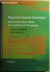 Register-based Statistics: Administrative Data for...