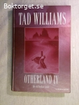 10004 - Tad Williams - Otherland IV Det Ofullbordade Landet