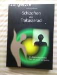12607 - Mats Kjellbom - Schizofren Eller Trakasserad