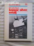 13303 - Jan Och Ove Sjöberg - Gör Vackra Ting av Koppar Silver Emalj