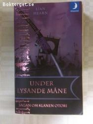 1344 - Lian Hearn - Under Lysande Måne
