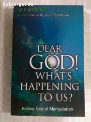 1424 - Lyn Grabhorn - Dear God What´s Happening To Us