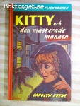 14403 - Carolyn Keene - Kitty Och Den Maskerade Mannen
