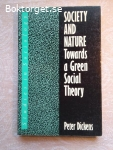 14915 - Peter Dickens - Society And Nature Towards A Green Social Thoery