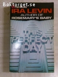 1622 - Ira Levin - This Perfect Day