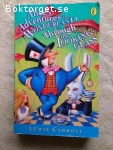 2029 - Lewis Carroll - Alice´s Adventures In Wonderland And Through The Looking Glass