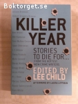 2676 - (Edited By Lee Child) - Killer Year Stories To Die For