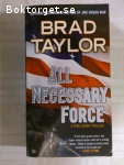2705 - Brad Taylor - All Necessary Force