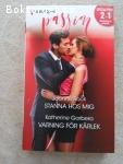 3069 - Joanne Rock + Katherine Garbera - Stanna Hos Mig + Varning För Kärlek