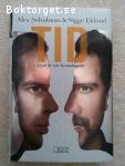 3191 - Alex Schulman & Sigge Eklund - Tid - Livet Är Inte Kronologiskt