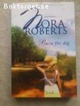 3499 - Nora Roberts - Bara För Dig