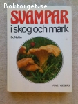 6909 - Bo Nylen - Svampar I Skog Och Mark