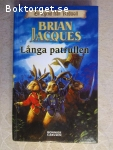 7563 - Brian Jacques - Långa Patrullen - (En Legend Från Redwall)