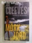 8804 - Ann Cleeves - Mörk Jord