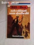 9199 - Marshall Grover - Bill Och Ben Och Vittnet Som Skulle Dö