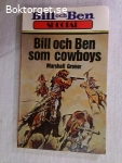 9204 - Marshall Grover - Bill Och Ben Som Cowboys