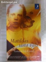 993 - Tamara McKinley - Matildas Sista Vals