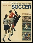 A Pictorial History of Soccer
