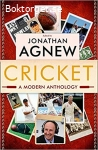 Agnew, Jonathan (ed.) / Cricket: A Modern Anthology