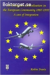 Air Transport Liberalisation in the European Community 1987-1992
