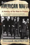 American Mafia-A History of its Rise to Power