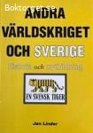 Andra världskriget och Sverige-Linder