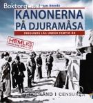 Andrée, Johan / Kanonerna på Djuramåsa: Öresunds lås under femtio år