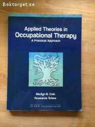 Applied theories in Occupationel Therapy A Practical Approac