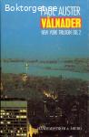 Auster, Paul / Vålnader (New York-trilogin del 2)