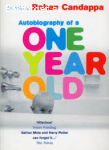 Autobiograhy of a One year old