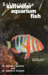 Axelrod, Herbert R. & Burgess, Warren E. / Saltwater Aquarium Fish