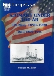 Baer, George W. / Sjömakt under 100 år - US Navy 1890-1990 (del 1: 1890-1945, del 2: 1945-1990)