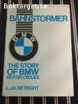 Bahndtormer: the story of BMW motor cycles