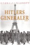 Barnett, Correlli (red.) / Hitlers generaler