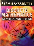 Barnett, Stephen / Discrete Mathematics - Numbers and Beyond