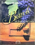 Barolo. The jewell of the Langa