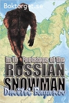 Bayanov, Dmitri / In the Footsteps of the Russian Snowman