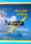 Becker, Dave / Yellow Wings - The Story of the Joint Air Training Scheme in World War 2