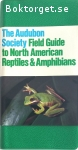 Behler, John L. & King, F. Wayne / The Audubon Society Field Guide to North American Reptiles & Amphibians