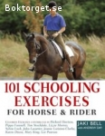 Bell, Jaki & Day, Andrew / 101 Schooling Exercises for Horse & Rider