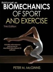 Biomechanics of sport and exercise, Third edition