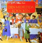 Black, Maggie / Den medeltida kokboken