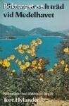 Blommor och träd vid Medelhavet