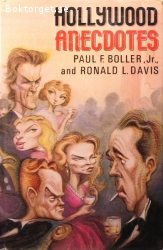 Boller Jr. Paul F. & Davis, Ronald L. / Hollywood Anecdotes