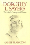 Brabazon, James / Dorothy L. Sayers: The Life of a Courageous Woman