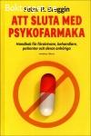 Breggin, Peter R. / Att sluta med psykofarmaka: Handbok för förskrivare, behandlare, patienter och deras anhöriga