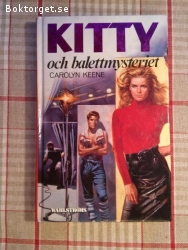 500 - Carolyn Keene - Kitty Och Balettmysteriet