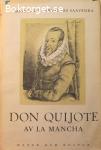 Cervantes Saavedra, Miguel de / Don Quijote av la Mancha - del 1-2