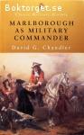Chandler, David G. / Marlborough as Military Commander